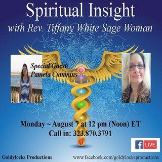 Spiritual Insight Show ~ Special Guest: Pamela Cummins ~ 7August2017