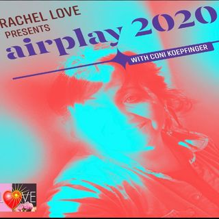 AirPlay2020: SLIDESHOW By Coni Koepfinger