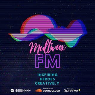 Multivax FM! Episode 10! Season 1 Finale!