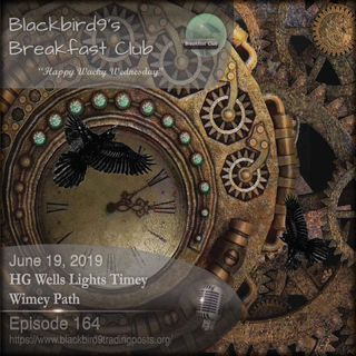 HG Wells Lights Timey Wimey Path - Blackbird9 Podcast
