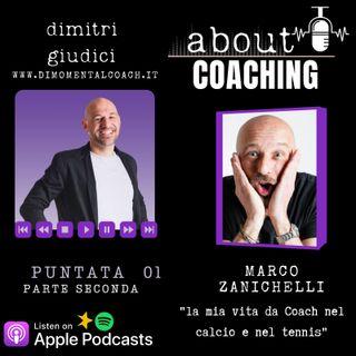 """Marco Zanichelli """"La mia vita da Coach nel calcio e nel tennis"""" parte 2"""