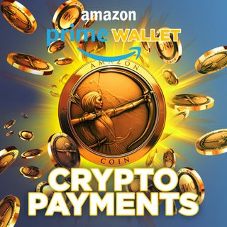 224. Amazon Accepting Crypto Payments | PRIME Coin Coming Soon?