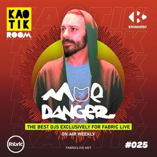 MOE DANGER - KAOTIK ROOM EP. 025