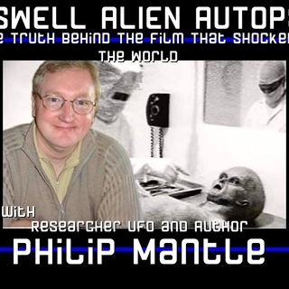 The Roswell Alien Autopsy  the truth behind the film with author Philip Mantel