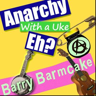 Anarchy With A Uke, Eh?