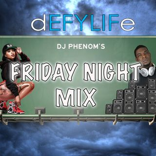 DJ Phenom Friday Night Party Mix May 3rd