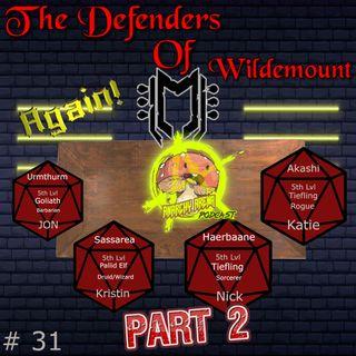 Episode 31: The Defenders of Wildemount...Again! Part 2
