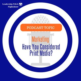 Marketing - Growing Your Business Through Print Media | Lakeisha McKnight