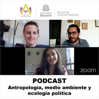 Antropología, medio ambiente y ecología política