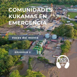 Comunidades Kukamas en emergencia
