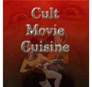 Cult Movie Cuisine - Show 48