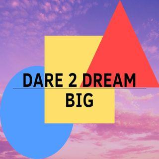 #1 Présentation - Dare 2 dream big