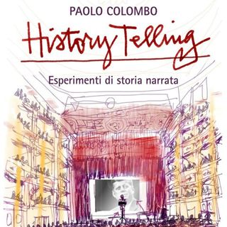 "Paolo Colombo ""History Telling"""