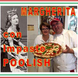 #20 - Pizza MARGHERITA con Impasto POOLISH