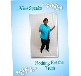 In My Own Words........D'Vine Speaks