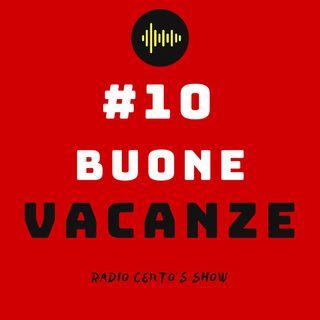 #10 - Buone Vacanze