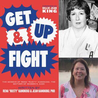 Get Up and Fight - Dr. Jean Kanokogi on Big Blend Radio