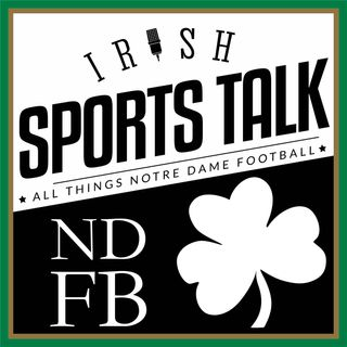 Irish Sports Talk: Notre Dame Football