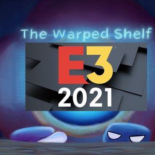 The Warped Shelf - E3 2021