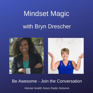 Mindset Magic with Bryn Drescher