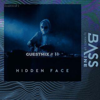 Bassline Guestmix #11 : Hidden Face