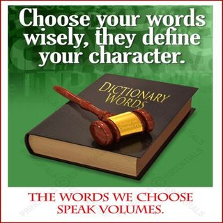 0104 -- Your Words Define Your Character