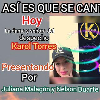 La dama y señora del despecho: Karol Torres