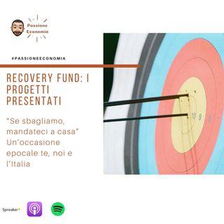 Recovery Fund, le proposte di spesa in sei macro aree