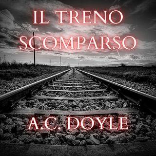 Il Treno Scomparso - A.C. Doyle