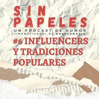 6. Influencers y tradiciones populares