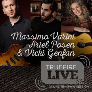 Massimo Varini, Ariel Posen, Vicki Genfan Guitar Lessons, Performances, & Interviews