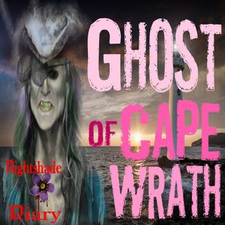 The Ghost of Cape Wrath & Other Chiller Stories | Podcast
