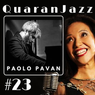 QuaranJazz episode #23 - Interview with Paolo Pavan