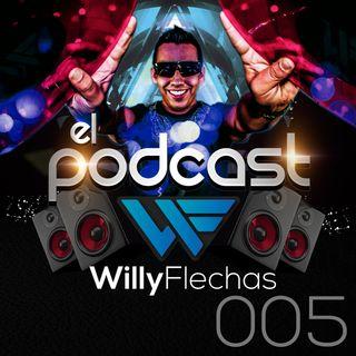 El Podcast del Dj Willy Flechas 005