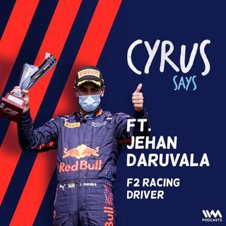 Ep. 743: feat. Jehan Daruvala