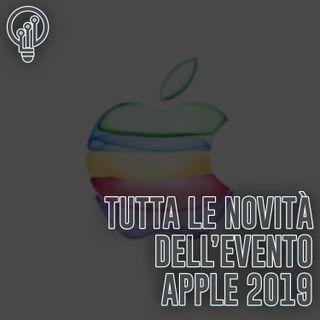 Tutte le novità dell'Evento Apple 2019