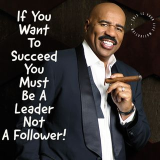 If You Want To Succeed You Must Be A Leader Not A Follower (Motivation)