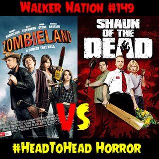 """Ep 149 """"#HeadToHead Horror - Zombieland vs. Shaun of the Dead"""""""