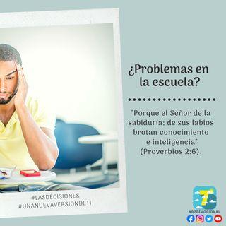 8 de octubre - ¿Problemas en la escuela? - Una Nueva Versión de Ti 2.0 - Devocional de Jóvenes