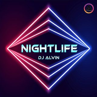 DJ Alvin - Nightlife
