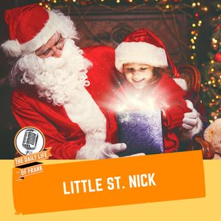 Episode 55: The Little Saint Nick (The Daily Life of Frank)