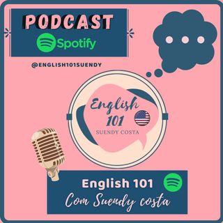 Welcome to the English 101 Podcast