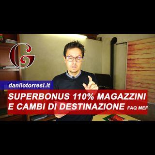 SUPERBONUS 110% con CAMBIO di DESTINAZIONE d'uso: magazzino e deposito FAQ MEF