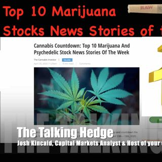 Top 10 Marijuana Stocks News Stories of the Week (April 20, 2020)