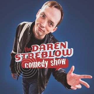 Daren Streblow Comedy Hour Brought to You by The George Espenlaub Show