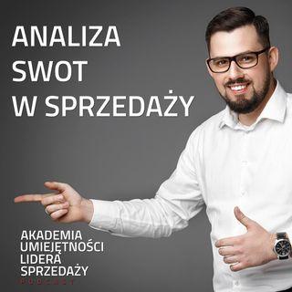 #10 Analiza SWOT jako narzędzie rozwoju w sprzedaży