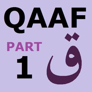 Explanation of Soorah Qaaf Part 1 (50:1-4)