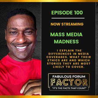 Mass Media Madness  (October 14, 2021)