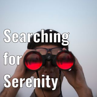 Searching for Serenity