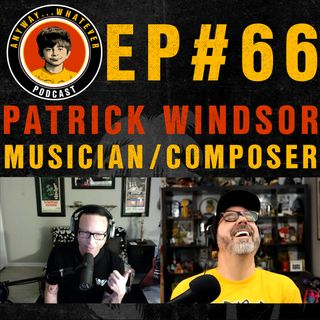 AWP EP66 Patrick Windsor Of the Band Blackmail House